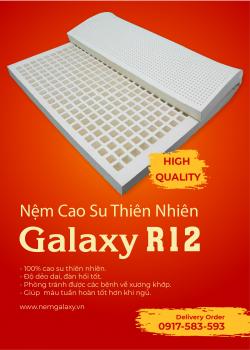 Nệm cao su thiên nhiên Galaxy R12, đưa giấc ngủ ngon đến với bạn